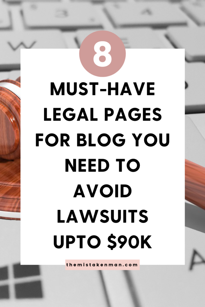 8 must have legal pages for blog you need to avoid lawsuits upto $90k